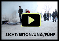 Video: SICHT/BETON/UNG/FÜNF
